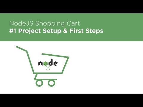 [Programming Tutorials] NodeJS / Express / MongoDB - Build a Shopping Cart - #1 Intro & Setup