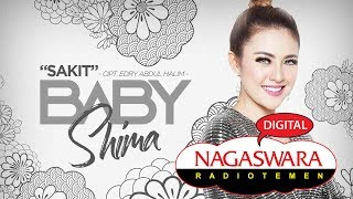 Download lagu Baby Shima - Sakit (Official Radio Release) NAGASWARA