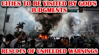"Country Living: Cities to Be Visited by God's Judgments - ""Results of Unheeded Warnings"""