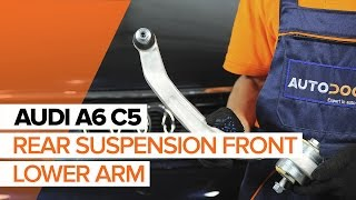 How to changefront suspension arm/ control arm onAUDI A6 C5TUTORIAL | AUTODOC