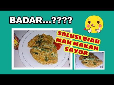 BaDar (Bayam Dadar) - SOLUSI Agar Mau Makan Sayur