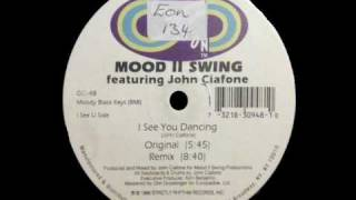 Mood II Swing ft. John Ciafone - I See You Dancing - Remix