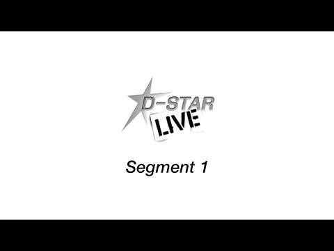 D-STAR LIVE - Segment 1