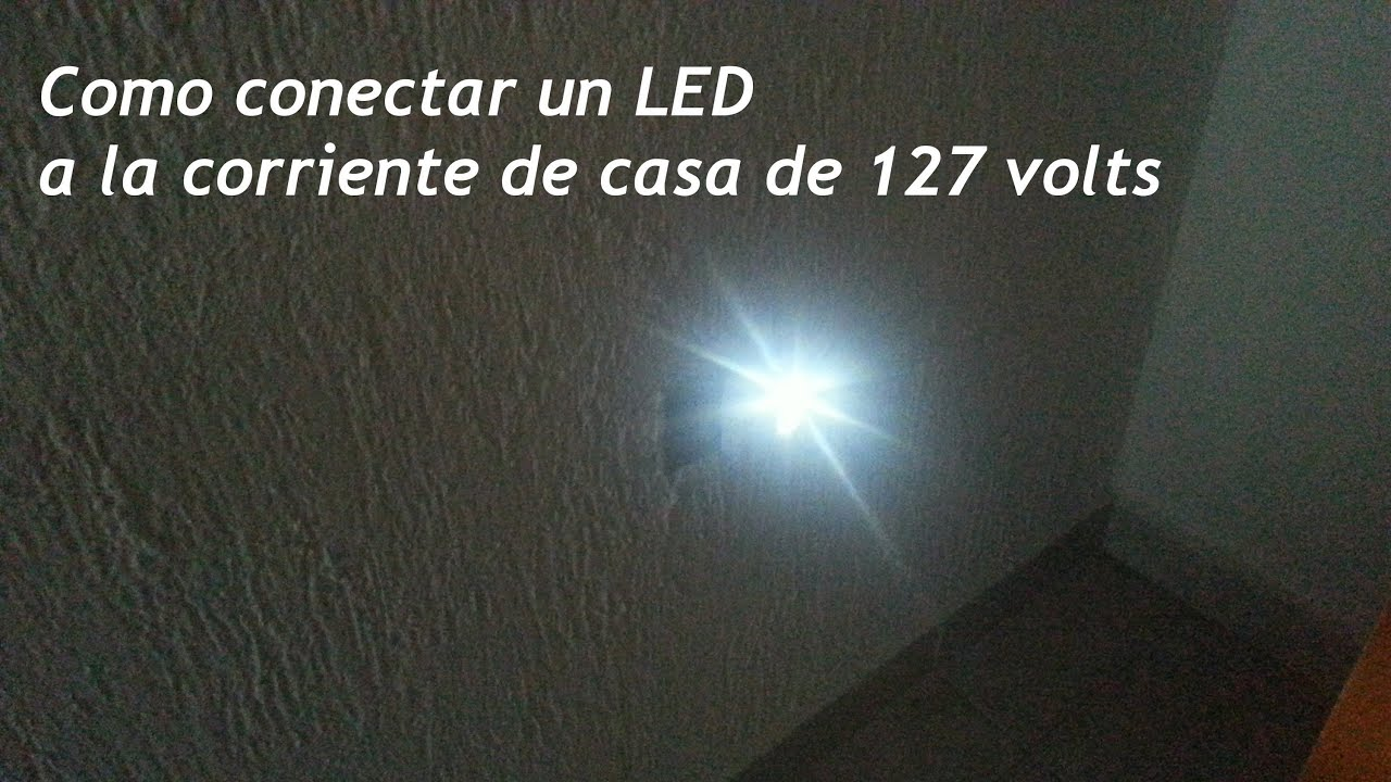 como conectar un led a la toma de casa de volts iluminacin led youtube