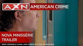 AXN | American Crime - Nova Minissérie - Trailer
