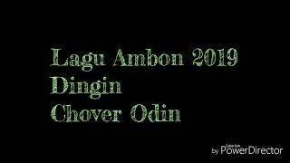 Lagu Ambon Terbaru/DINGIN/ By ODIN ENDE