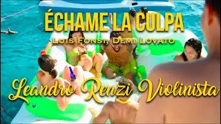 Luis Fonsi Demi Lovato chame La Culpa Leandro Renzi Violinista Cover.mp3