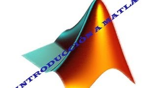 Curso Matlab : Introduccion