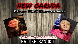 Virallllllll!!! Hari Berbangkit New Garuda Choki Rahessa musisi SONATA