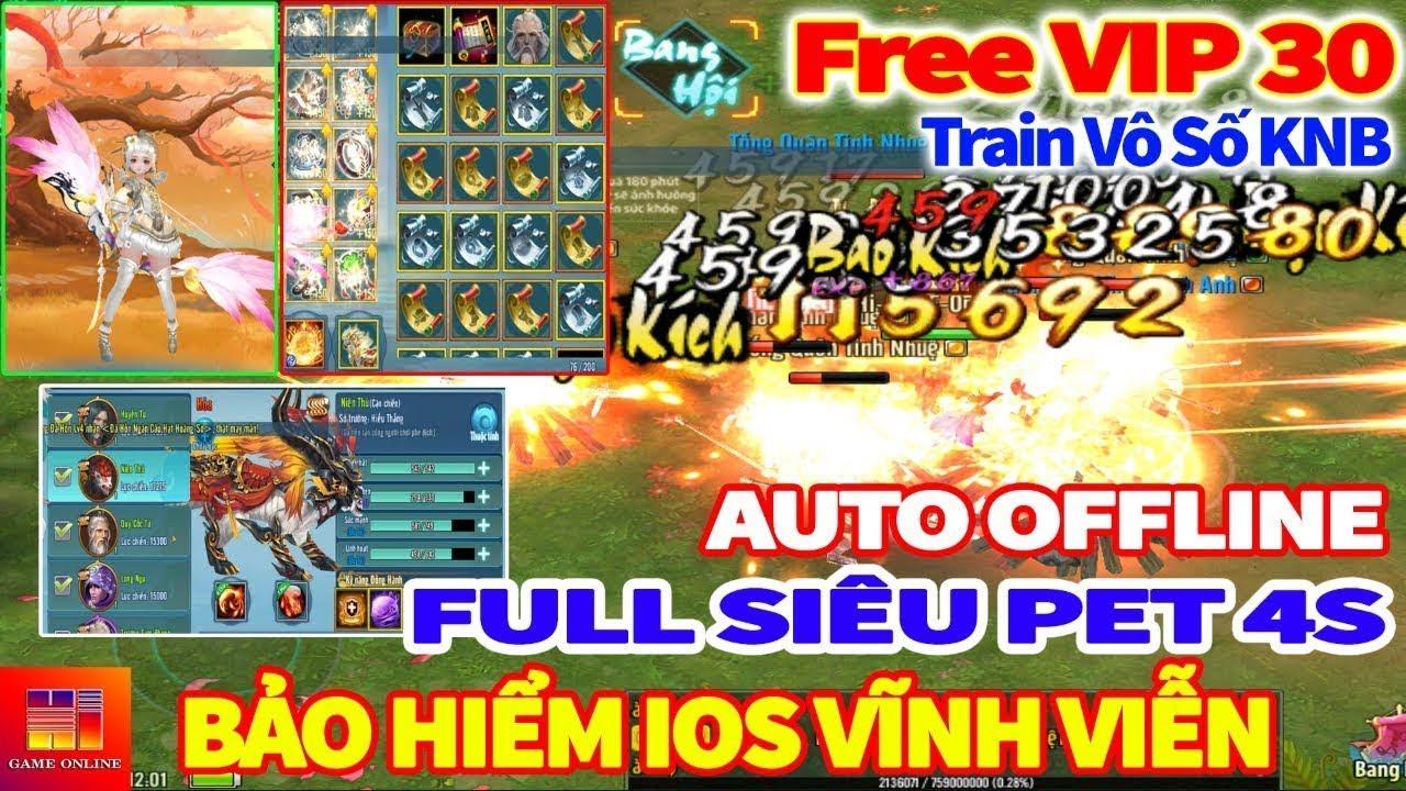Game Private | VLTK Mobile Lậu : Free KH30 + Full Đồ BK & HK, Siêu 5 Pet SSSS, Sắp Up 21 Phái