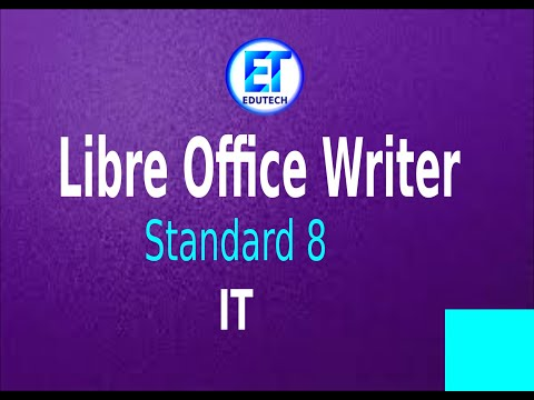 ITChapter 1    Standard 8    Libre Office Writer