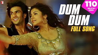 Dum Dum (Full Video Song) | Band Baaja Baaraat