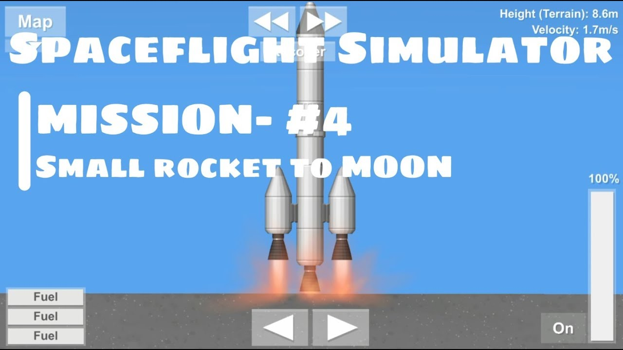 SpaceFlight Simulator Mission-#4 Small Rocket to Moon