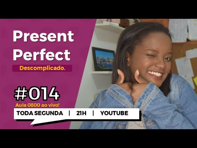 PRESENT PERFECT - DESCOMPLICADO