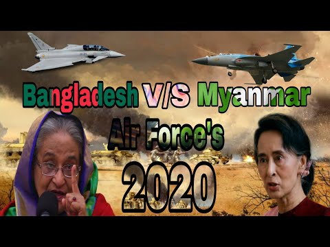 Bangladesh V.S Myanmar  Air Force 2020  With Updates ( Part 2 )  | World Affairs |
