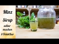 Minz Sirup selber machen - für Cocktail - Rezept - TrinkBar