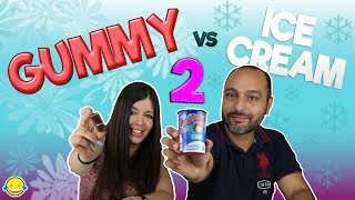 GUMMY vs ICE CREAM 2!!! GOMINOLAS vs HELADOS 2!!!