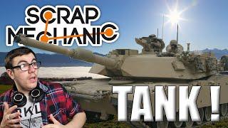 UN SUPER TANK ! - SCRAP MECHANIC FR