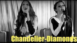 Chandelier/Diamonds Cover - Camila Esguerra & Natalia Afanador (Sia)