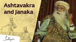 The Strange Way Ashtavakra Used For King Janaka's Enlightenment – Sadhguru