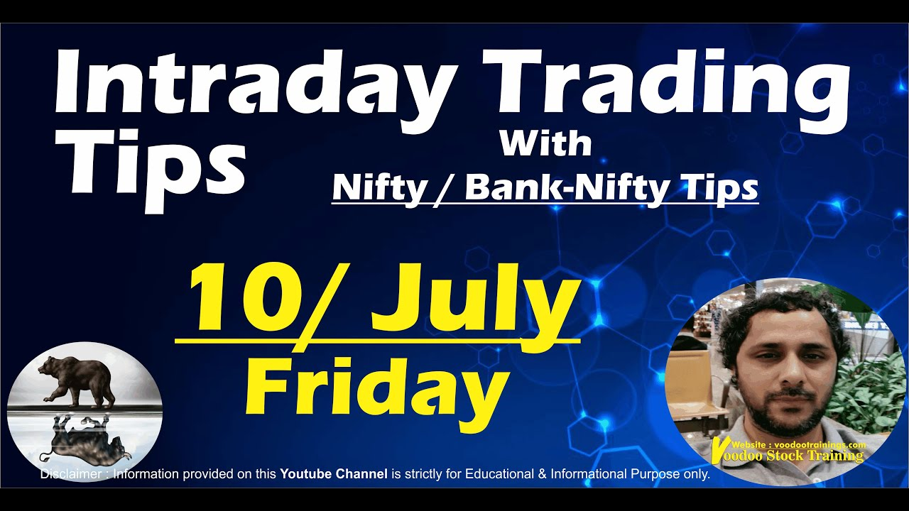 Best Intraday Stocks for 10 July | Free Intraday Live Trading Tips | Nifty & Bank Nifty Tips