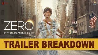 Zero | Trailer Breakdown | Shah Rukh Khan | Aanand L Rai | Anushka | Katrina |
