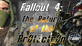 Fallout 4: The Return of the Protectron - Trailer
