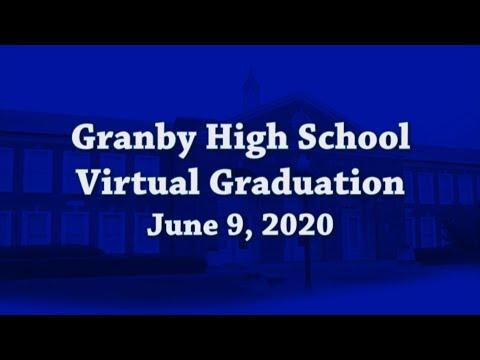 Granby High School Virtual Graduation June 9, 2020