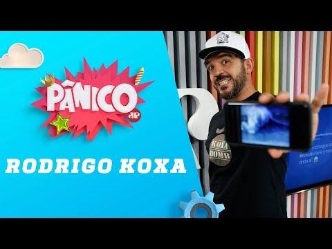 Rodrigo Koxa - Pânico - 24/05/18