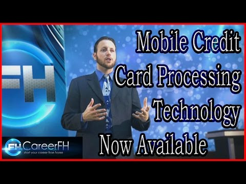 Mobile Credit Card Processing Technology Now Available | http://careerfh.com