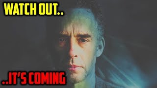 Jordan Peterson Warns the World: 'Be Prepared… It's Coming'