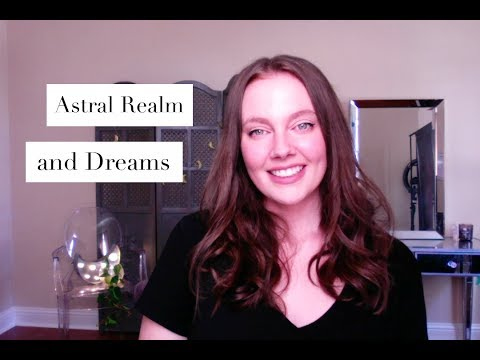 The Astral Plane and Dreams | Gigi Young