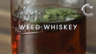 How to Make Weed Whiskey