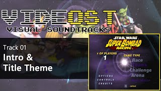 01 - Super Bombad Racing - Intro and Title [videOST]