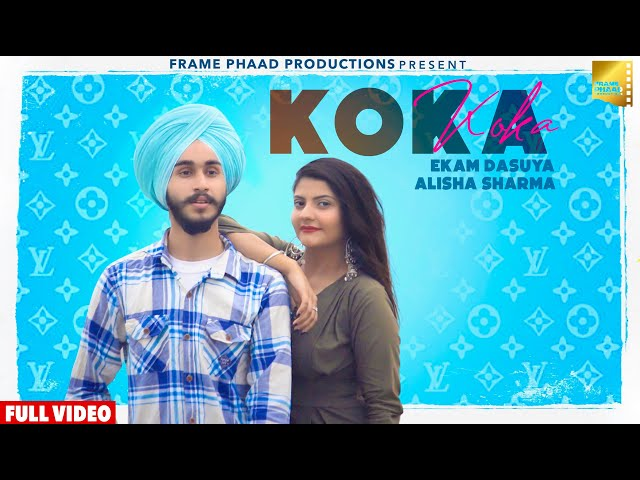 New Punjabi Song 2021 | KOKA - Ekam Dasuya | Alisha Sharma | Latest Punjabi Song 2021