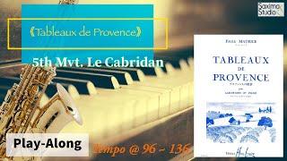 |109年學生音樂比賽|大專組指定曲 1|《 Tableaux de Provence》 5th Mvt. / P. Maurice /〈 伴奏音軌 〉( Backing Track )