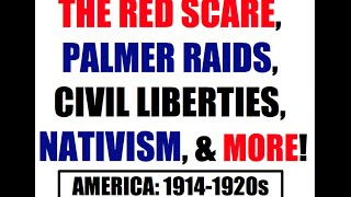 Sedition Act, Palmer Raids, & Rise of Nativism Explained