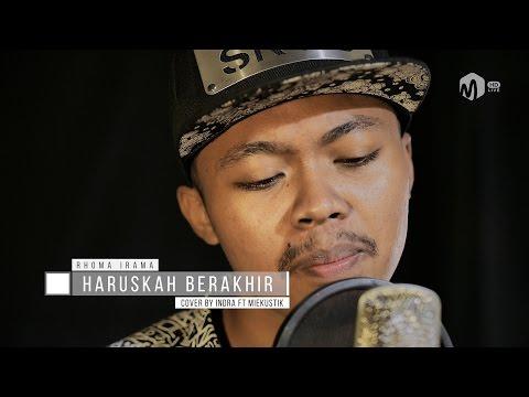 Acoustic Music | Dangdut - Haruskah Berakhir - Rhoma Irama Cover