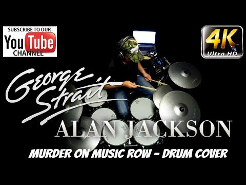 George Strait with Alan Jackson - Murder on Music Row - Drum Cover (4K)