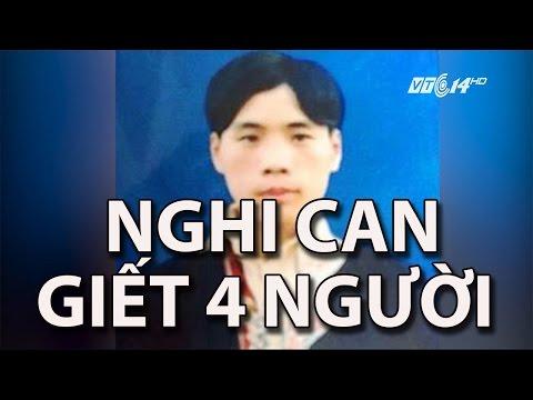 (VTC14)_Xác định được nghi can giết 4 người tại Lào Cai