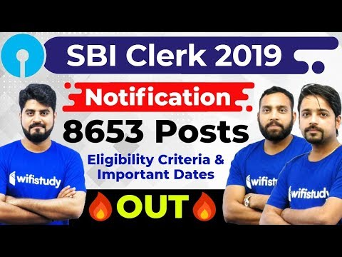 SBI Clerk 2019 Notification Out | 8653 Vacancies | SBI Clerk 2019 Eligibility Criteria & Imp. Dates