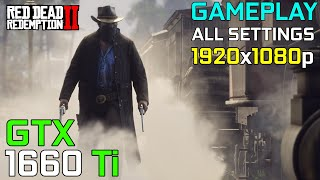 Red Dead Redemption 2 Gameplay | GTX 1660 Ti + Ryzen 5 3600 | 16GB | ALL Settings | 1080p