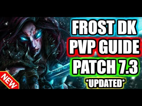 7 3 Frost Dk Pvp Guide Best Talents Honor Talents More Youtube