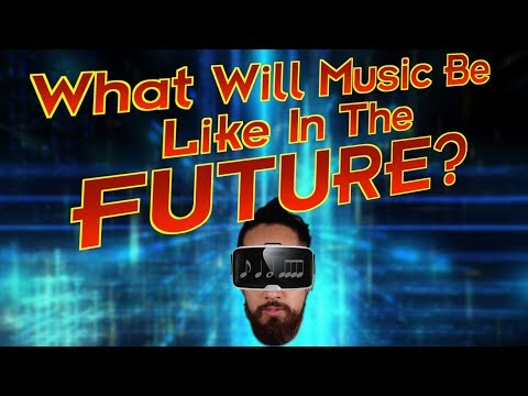 What Will Music Be Like In The Future?