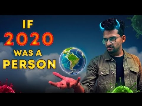 If 2020 is a Person , what is going to happen ?😭 Upcoming 2021