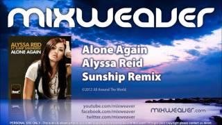 Alyssa Reid - Alone Again (Sunship Remix) Out Jan 31st!