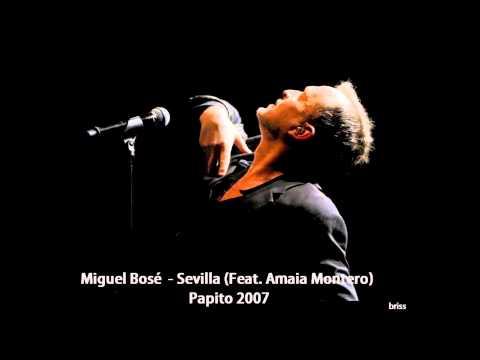 Miguel Bosé - Sevilla (Feat. Amaia Montero)