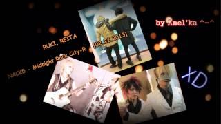 "RUKI, REITA ""tongue-twister"" - NACK5 - Midnight Rock City+R - [02.22.2013] XD"