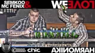 We Love Harmonika - SemKoo & Mc Fenix