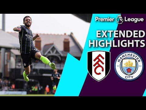 Fulham v. Manchester City | PREMIER LEAGUE EXTENDED HIGHLIGHTS | 3/30/19 | NBC Sports